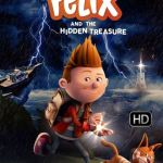 Download Movie Felix and the Hidden Treasure (2021) (Animation) Mp4