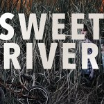 Download Movie Sweet River (2020) Mp4