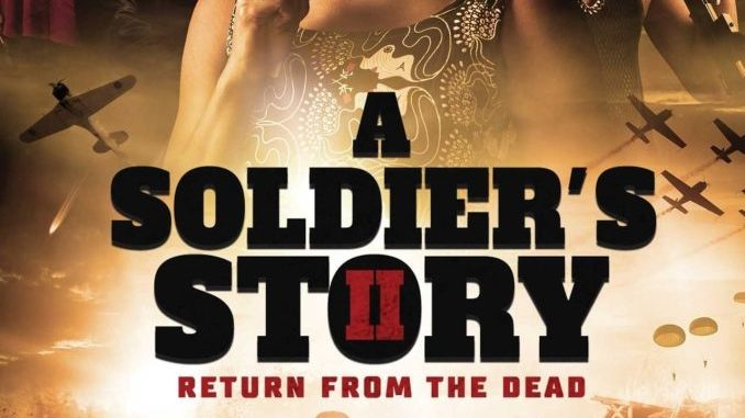 A Soldier's Story 2: Return from the Dead (2020)