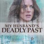 Download Movie My Husband's Deadly Past (2020) Mp4