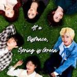 Download Movie At a Distance, Spring is Green Season 1 Episode 7 Mp4