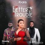 Download Movie  For Better For Trouble Mp4