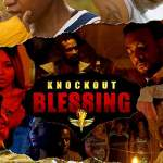 Download Movie Knockout Blessing Mp4
