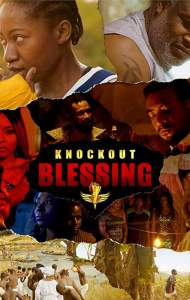 Knockout Blessing