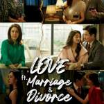 Download Movie  Love (ft. Marriage and Divorce) Season 2 Episode 12 Mp4