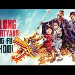 Download Movie Oolong Courtyard: KungFu School (2018) (Chinese) Mp4