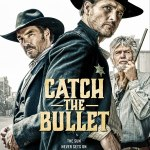 Download Movie Catch the Bullet (2021) Mp4