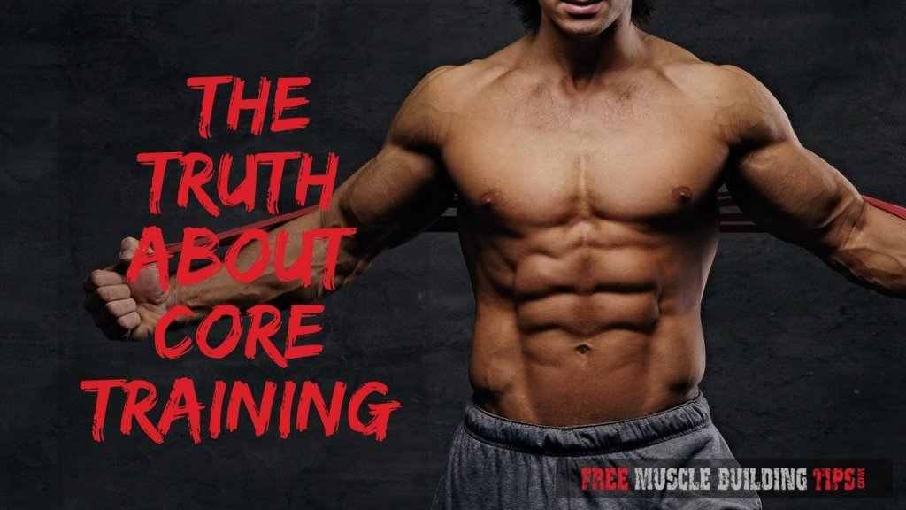 The Truth About Core Training