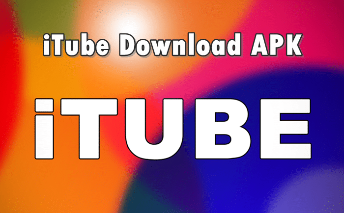 itube download apk free