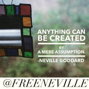 feel_it_real_neville_goddard_assumption