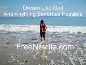 Dream Like God