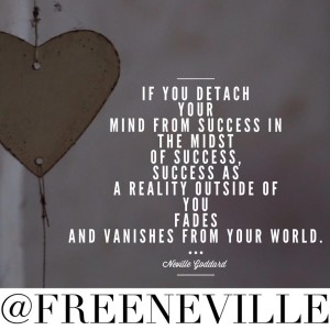 feel_it_real_success_nevlle_goddard