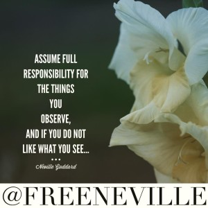 how_feel_it_real_works_neville_goddard_quote