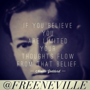 feel_it_real_quotes_neville_goddard_thoughts_flow