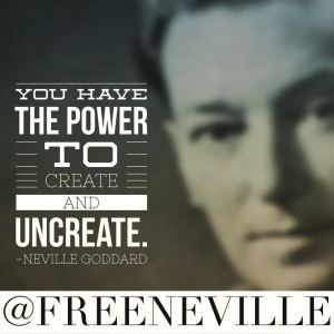 how_to_feel_it_real_neville_goddard_uncreate