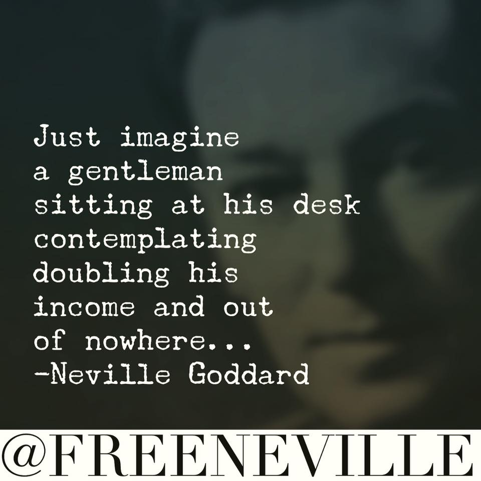 neville_goddard_doulbe_income_feel_it_real_for_money.jpg?fit=960%2C960&ssl=1