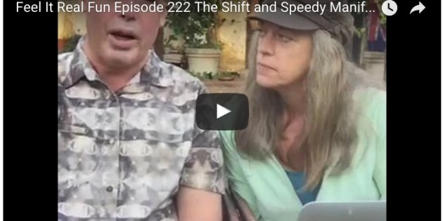 Join Us For Feel It Real Fun #222 – Speedy Shifts and Speedy Manifesting