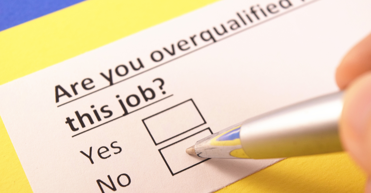 Being 'Overqualified'