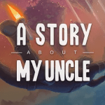 A Story About My Uncle Game Steam Key Free Giveaway