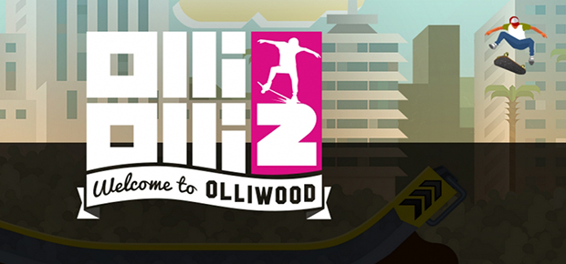 OlliOlli2: Welcome to Olliwood Full Download