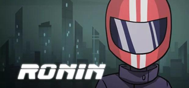 Ronin (2015) Full Game Free Download