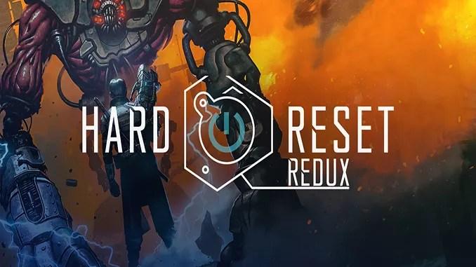 Hard Reset Redux Free Full Game Download