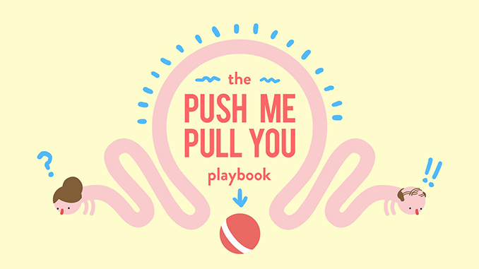 Push Me Pull You Free Game Full Download