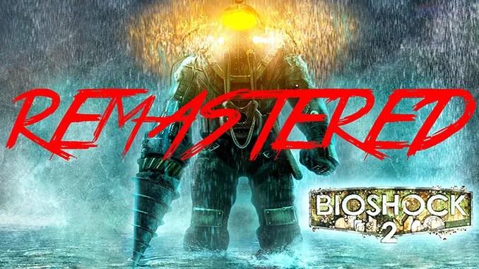BioShock 2 Remastered Full Download