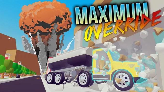 Maximum Override Free Full Game Download