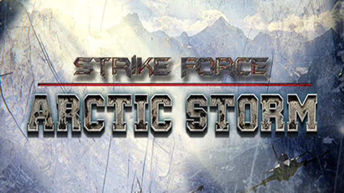 Strike Force: Arctic Storm Full Download