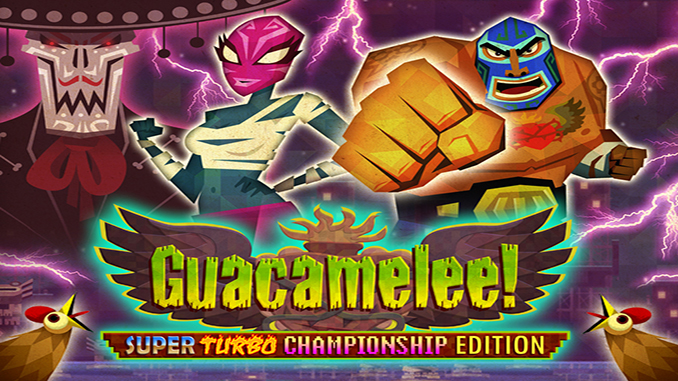 Guacamelee! Super Turbo Championship Edition Full Download