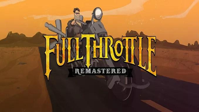 Full Throttle Remastered Free Full Download Game