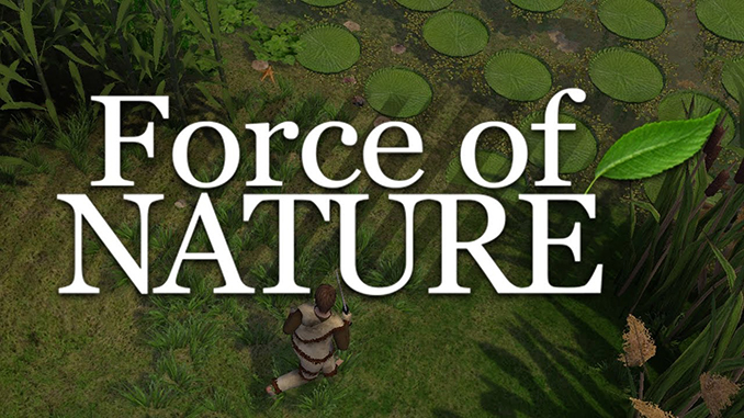 Force of Nature Full Free Game Download