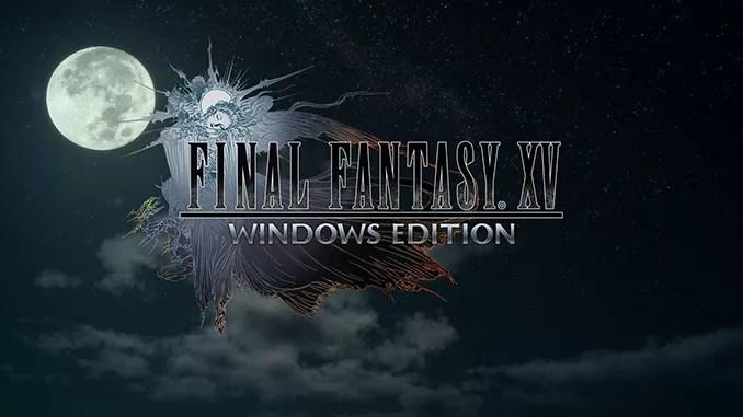 Final Fantasy XV Windows Edition Free Game Full Download