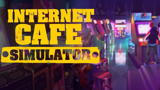 Internet Cafe Simulator Free Game Download Full