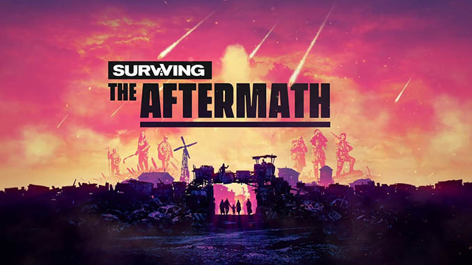 Surviving the Aftermath Free Full Game Download