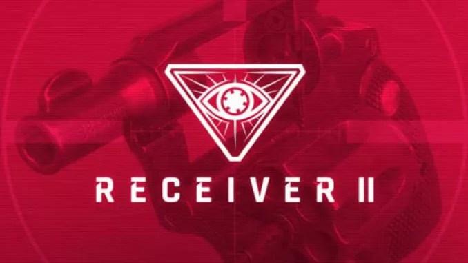 Receiver 2 Free Full Game Download