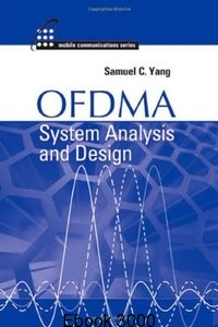 ofdma system analysis and design by samuel c yang, ofdma system analysis and design, ofdma system analysis and design book, ofdma system analysis and design pdf, ofdma system analysis and design by samuel c yang pdf, ofdma system analysis and design by yang, ofdma by samuel c yang,ofdma system analysis and design pdf