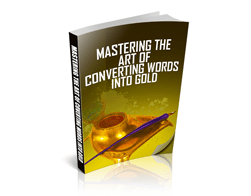Free MRR eBook – Mastering the Art of Converting Words Into Gold