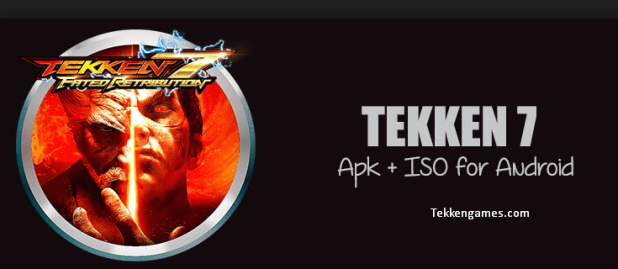 Tekken 7 Game Download for Android Mobile