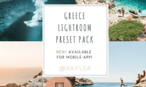 Haylsa Greece Lightroom Preset Pack