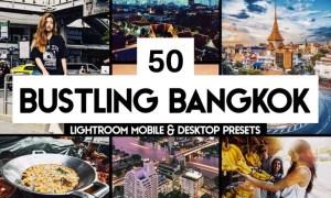 50 Bangkok Lightroom Presets & LUTs