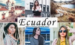 Ecuador Mobile & Desktop Lightroom Presets