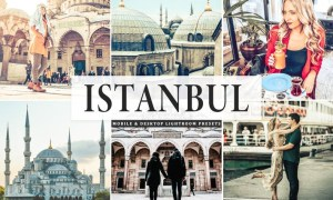Istanbul Mobile & Desktop Lightroom Presets