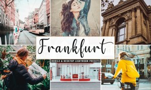 Frankfurt Mobile & Desktop Lightroom Presets