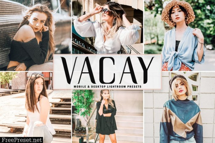 Vacay Mobile & Desktop Lightroom Presets