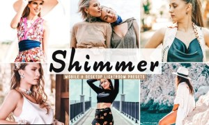 Shimmer Mobile & Desktop Lightroom Presets