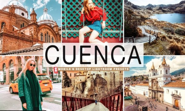 Cuenca Mobile & Desktop Lightroom Presets