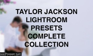 Taylor Jackson - Complete Presets 2020