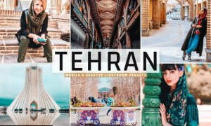 Tehran Mobile & Desktop Lightroom Presets